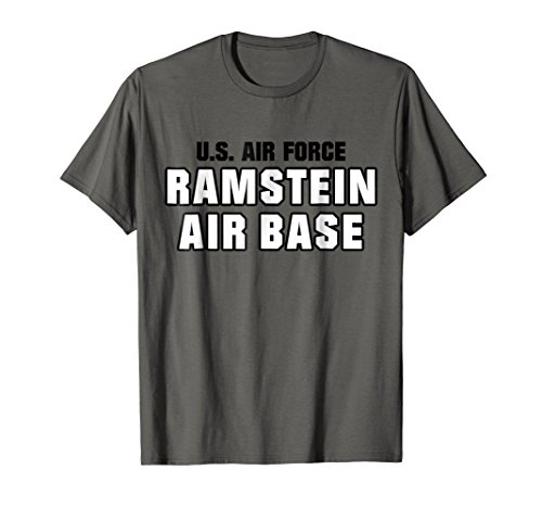 Usaf Base (Ramstein Air Base US Army USAF Air Force Veteran T-Shirt)