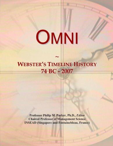Omni  Websters Timeline History  74 Bc   2007