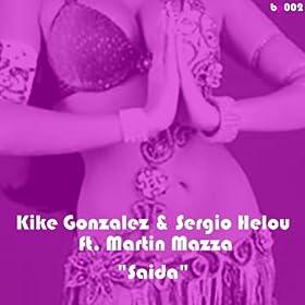Amazon.com: Saida: Kike González & Sergio Helou feat
