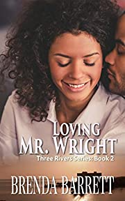 Loving Mr. Wright (Three Rivers Book 2)