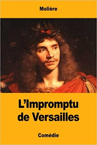 impromptu de Versailles, L (French Edition)