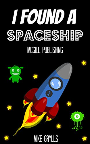 Books For Kids I Found A Spaceship Bedtime Stories For Kids Ages