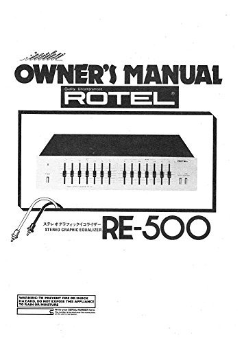 Rotel RE-500 Equalizer Owners Instruction Manual Reprint [Plastic Comb]