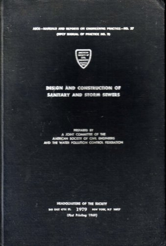 Design & Construction of Sanitary & Storm Sewers ('69) (Manual of - Storm Sewer