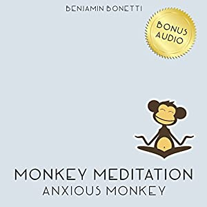 Anxious Monkey Meditation – Meditation For Anxiety Attacks Speech