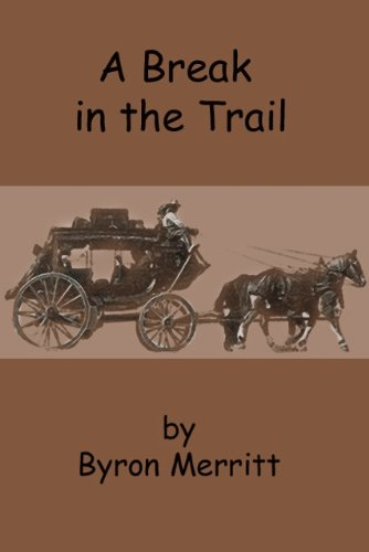 A Break in the Trail (Monterey Shorts Book 2)