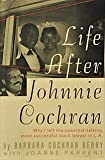 Life After Johnnie Cochran: Why I Left the Sweetest-Talking, Most Successful Black Lawyer in L.A. by Barbara Cochran Berry (1995-09-03)