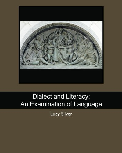 Dialect and Literacy: An Examination of Language