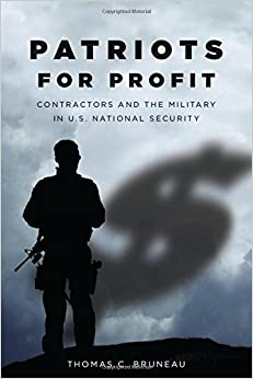 Book Patriots for Profit: Contractors and the Military in U.S. National Security