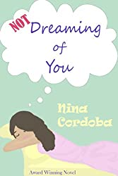 Not Dreaming of You (Romantic Comedy) (English Edition)