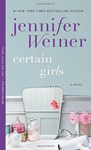 Certain Girls Novel Jennifer Weiner product image