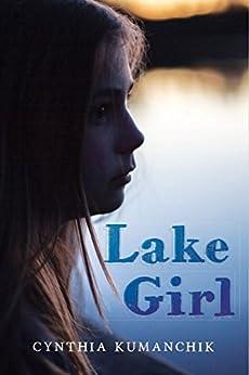 Lake Girl by [Kumanchik, Cynthia]