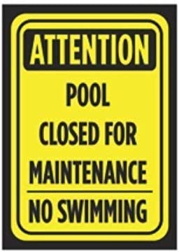 Attention Pool Closed for Maintenance No Swimming Print Black Yellow Poster Public Notice Sign