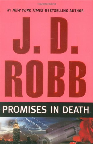 Promises in Death - Book #28 of the In Death