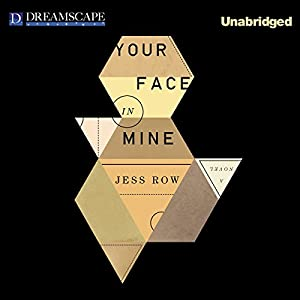 Your Face in Mine Audiobook