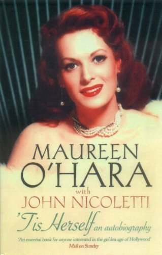 Tis Herself: An Autobiography by Maureen O'Hara (2005-05-03)