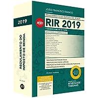 Regulamento Do Imposto De Renda Rir 2019 - Anotado E Comentado