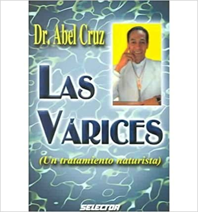 Descarga gratuita de libros para ipod touch. Las Varices / The Varices: Un Tratamiento Naturista / A Naturist Treatment (Salud) PDF 9706433554