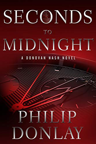Seconds to Midnight (A Donovan Nash Thriller Book 7)