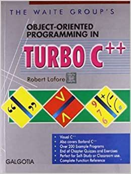 The Waite Groups Object-oriented Programming in Turbo C++ Paperback