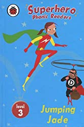 Superhero Phonic Readers: Jumping Jade (Level 3)