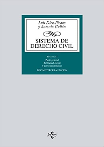 Sistema de Derecho Civil: Volumen I. Parte general del Derecho civil y personas jurídicas Derecho - Biblioteca Universitaria De Editorial Tecnos: Amazon.es: ...