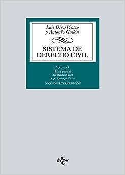 Sistema De Derecho Civil: Volumen I. Parte General Del Derecho Civil Y Personas Jurídicas por Luis Díez-picazo epub