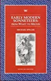 img - for Early Modern Sonneteers: From Wyatt to Milton (Writers and Their Work) book / textbook / text book