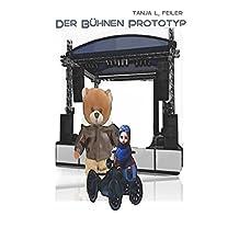 Der Bühnen Prototyp: Lyrics for Kids (German Edition)