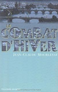 Le combat d'hiver, Mourlevat, Jean-Claude