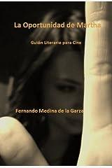 La Oportunidad de Martha (Spanish Edition) Kindle Edition