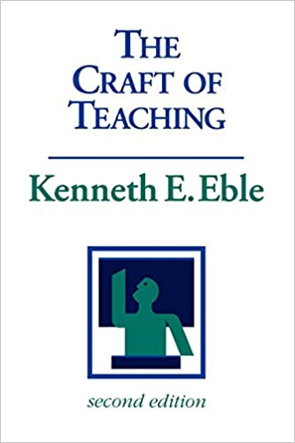 Image result for The Craft of Teaching: a Guide to Mastering the Professor's Art by Kenneth Eugene Eble