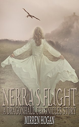 Nerra's Flight: A Dragonhall Chronicles story