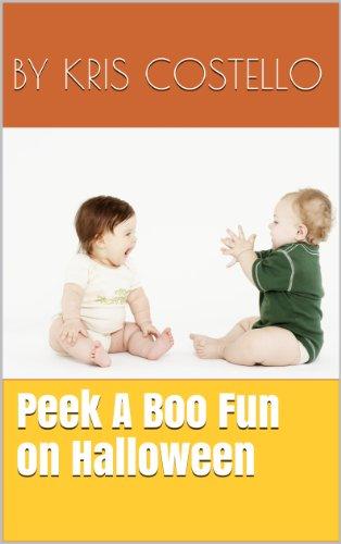 Peek A Boo Fun On Halloween (Fun Books