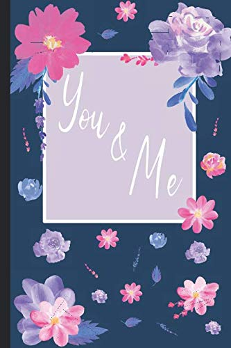 You & Me: Journal For Couples With Fun Questions For Bonding And Appreciation -