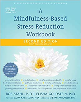 A Mindfulness-Based Stress Reduction Workbook (A New