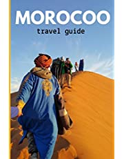 Morocoo travel guide: (Full Travel Guide)