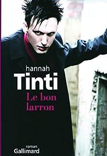 Le bon larron, Tinti, Hannah