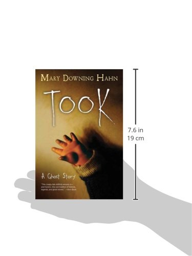 Took: A Ghost Story: Mary Downing Hahn: 9780544813106: Amazon.com ...