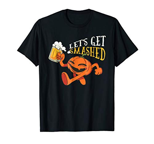 Let's Get Smashed Shirt Halloween Beer Drinking Pumpkin