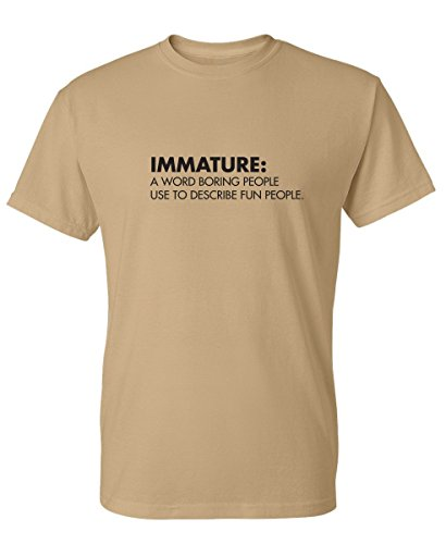 (Immature: Funny Sarcastic Novelty Graphic Definition T-Shirt M Tan )
