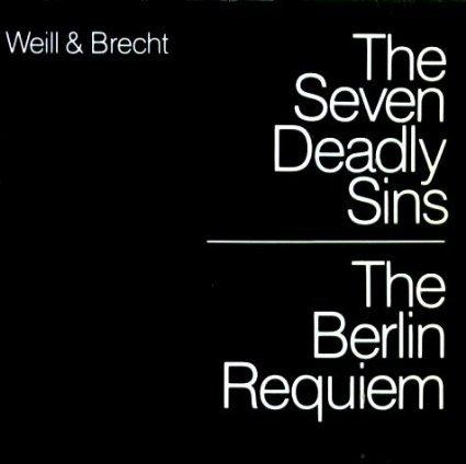 Kurt Weill & Bertolt Brecht: The Seven Deadly Sins / The Berlin Requiem - Gisela - Weill Deadly Seven The Kurt Sins