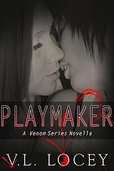 Playmaker: A Venom Series Novella by [Locey, V. L.]