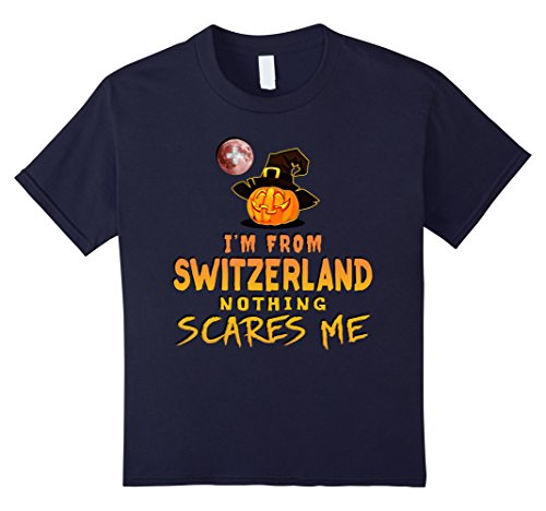 Kids I'm From Switzerland Nothing Scares Me Tee 12 (Switzerland Un Costume)