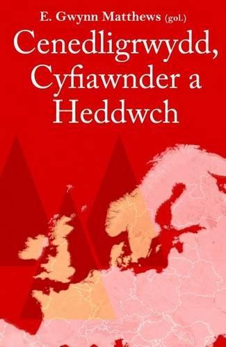 Astudiaethau Athronyddol: 2. Cenedligrwydd, Cyfiawnder a Heddwch - Ysgrifau ar Athroniaeth Wleidyddol (Welsh Edition) pdf epub