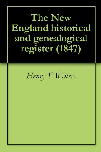 The New England historical and genealogical register (1847) (Water Register compare prices)