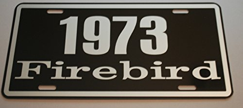 METAL LICENSE PLATE 1973 73 FIREBIRD PONTIAC TAG 6 X 12 HOT Rod Muscle CAR Classic Museum Collection Novelty Gift Sign