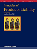 Geistfeld's Principles of Products Liability, 2d (Concepts and Insights Series)