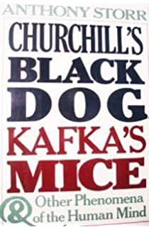 The integrity of the personality anthony storr 9780345375858 churchills black dog kafkas mice and other phenomena of the human mind fandeluxe Images