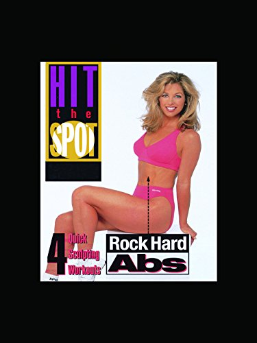 Denise Austin: Hit The Spot - Rock Hard Abs by